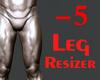 👑 Leg -5% Scaler M