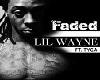 Tyga ft. Lil Wayne Faded