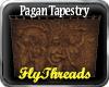 Pagan Tapestry FT