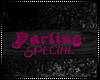 .:S:. Darling Special