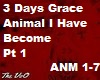 Animal I Have Become 3DG