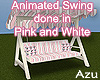 Pink & White Swing Ani