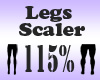 Legs Scaler 115%
